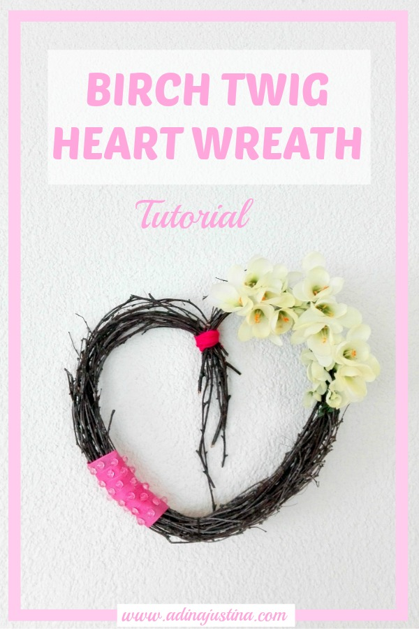 An easy tutorial on how to make a birch twig heart wreath